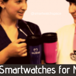 Best Smartwatches for Nurses