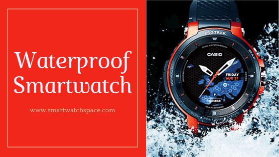 Waterproof Smartwatch feature