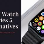Apple Watch Series 5 Alternatives