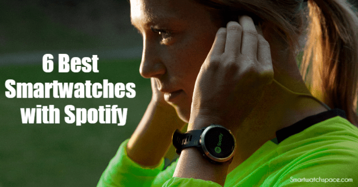 Best Smartwatches with Spotify