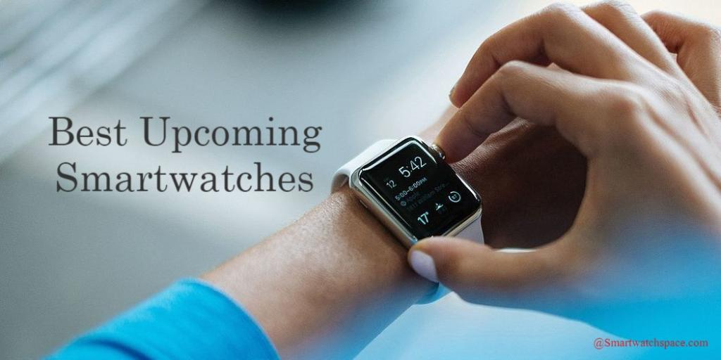 Upcoming smartwatches in 2020