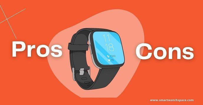 Pros Cons Smartwatch
