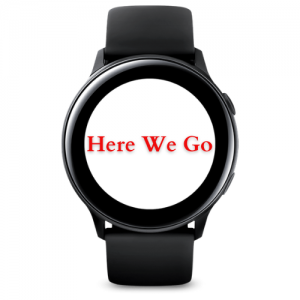 Here We Go for Samsung Galaxy watches