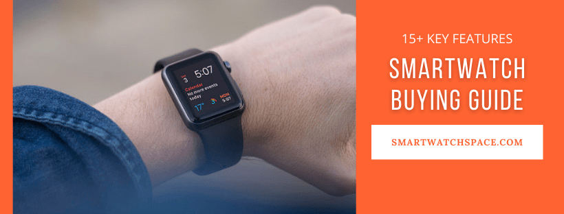 How to Choose the Best Smartwatch