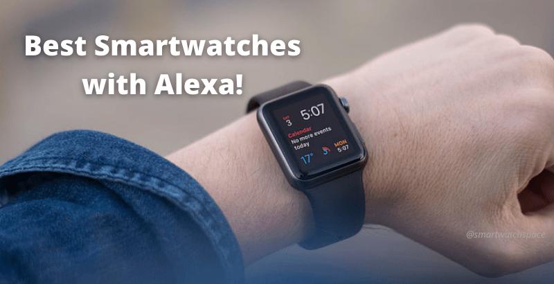 smartwatch with amazon alexa