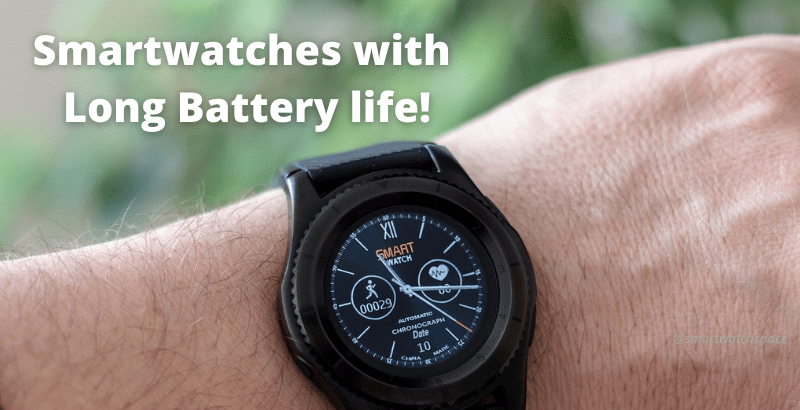 Smartwatches with long battery life