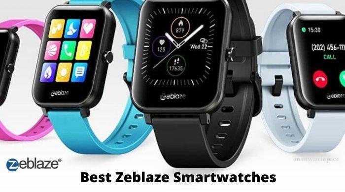 Zeblaze Smartwatches