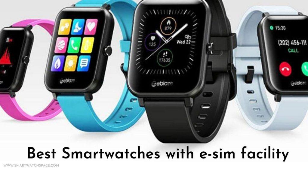 Smartwatches-With-esim