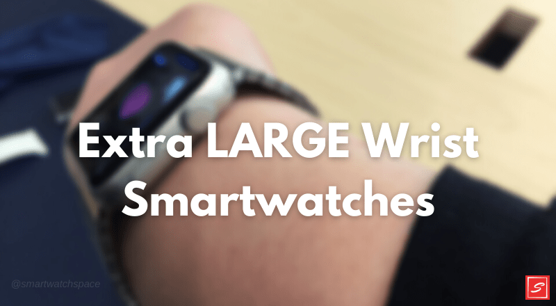 Activity Tracker for Extra-large Wrists