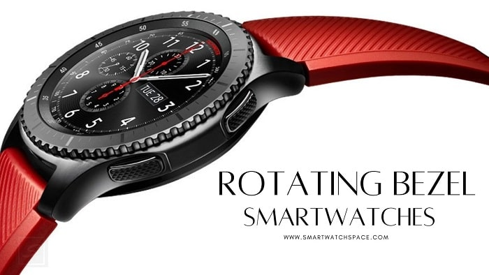 Rotating bezel Smartwatches