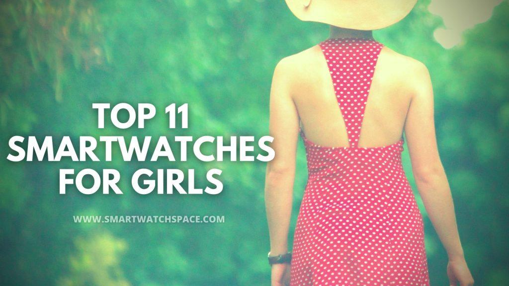 smartwatch for girls