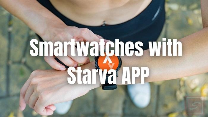 Starva Compatible Smartwatches