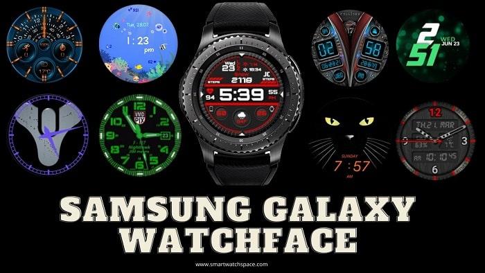 Samsung Galaxy Watch Faces